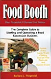 Food Booth: The Complete Guide to Starting and Operating a Food Concession Business
