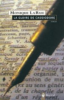 La gloire de Cassiodore  par LaRue