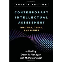 Contemporary Intellectual Assessment: Theories, Tests, and Issues 4ed