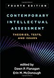 #2: Contemporary Intellectual Assessment, Fourth Edition: Theories, Tests, and Issues