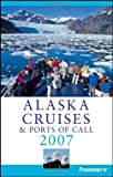 Alaska Cruises and Ports of Call 2008, Fran Wenograd Golden and Jerry Brown, 0470008725