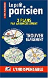 Atlas routiers : Le petit parisien par L`Indispensable