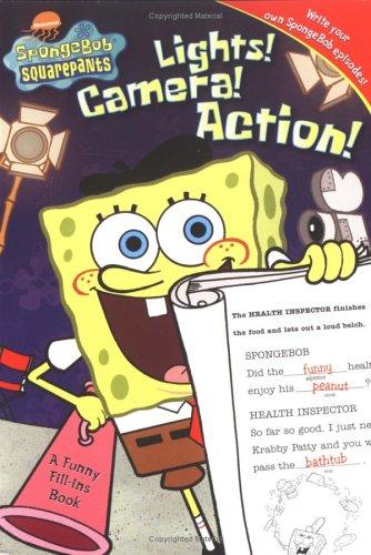 (Lights! Camera! Action!: A Funny Fill-ins Book (Spongebob)