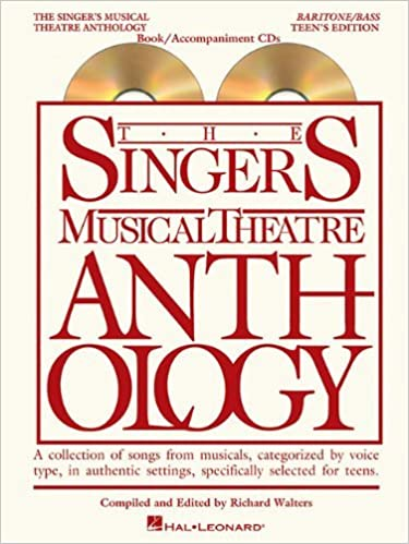 Book The Singer's Musical Theatre Anthology - Teen's Edition: Baritone/Bass Book/2-CDs Pack (Singers Musi (Pap/Com)