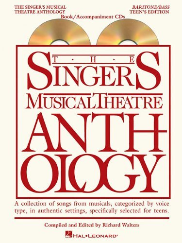 The Singer's Musical Theatre Anthology - Teen's Edition: Baritone/Bass Book/2-CDs Pack (Singers Musi (Pap/Com) [Paperback] pdf