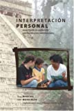 Interpretacion Personal : Conectando Su Audiencia con Los Recursos Patrimoniales, Brochu, Lisa and Merriman, Tim, 1879931141