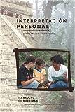Interpretacion Personal : Conectando Su Audiencia con Los Recursos Patrimoniales, Brochu, Lisa and Merriman, Tim, 1879931141