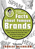 Dr. Knowledge Presents: Strange & Fascinating Facts About Famous Brands (Knowledge in a Nutshell)