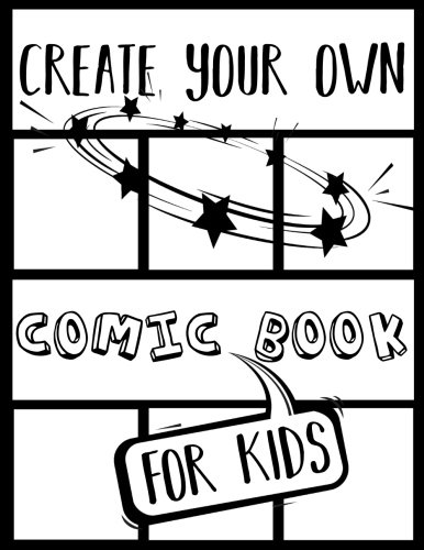 Create Your Own Comic Book For Kids  Make Your Own Comic Book Journal Notebook  8 5  X 11   8 Panel Layout  Blacked Out Edition   Blank Comic Books   Volume 63