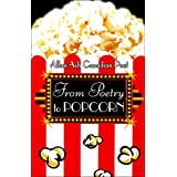 From Poetry to Popcorn