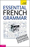 img - for Teach Yourself Essential French Grammar (Teach Yourself Complete Grammar) book / textbook / text book