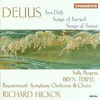 Delius: Sea Drift / Songs of Sunset