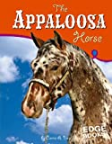 The Appaloosa Horse, Sarah Maass, 0736843728