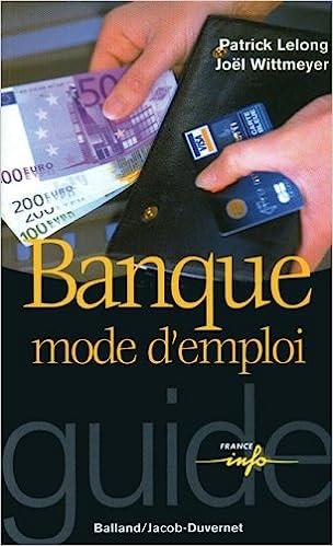 Livres gratuits Banque mode d'emploi epub pdf