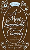 A Most Lamentable Comedy