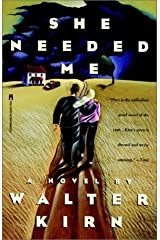 She Needed Me Paperback