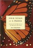 Four Wings and a Prayer, Sue Halpern, 037540208X