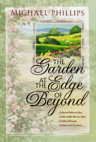 The Garden at the Edge of Beyond (The House At The Edge Of The World)