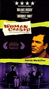 The Woman Chaser [VHS]