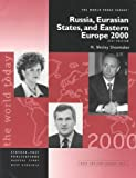 Russia, Eurasian States, and Eastern Europe 2000, Shoemaker, M. Wesley, 1887985298