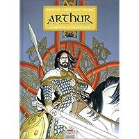 Arthur, une épopée celtique, tome 2 : Arthur le Combattant
