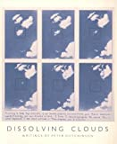 Dissolving Clouds, Peter Hutchison, 094485415X