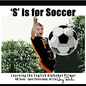 S Is for Soccer Audiobook