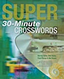 img - for Super 30-Minute Crosswords book / textbook / text book