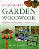 Blizzard's Garden Woodwork, Richard Blizzard, 0706377427
