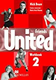 img - for Friends United 2 - Workbook/Self-Study Worksheets (Spanish Edition) book / textbook / text book