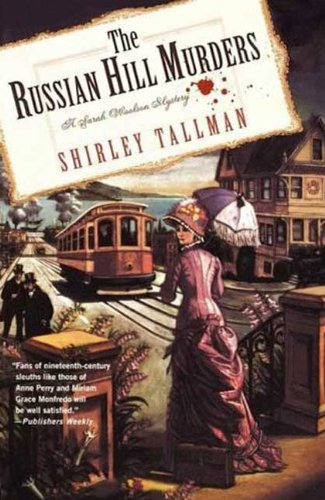 The Russian Hill Murders: A Sarah Woolson Mystery (Sarah Woolson Mysteries Book 2)