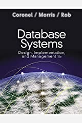Database Systems: Design, Implementation, and Management (with Premium WebSite Printed Access Card and Essential Textbook Resources Printed Access Card) Hardcover