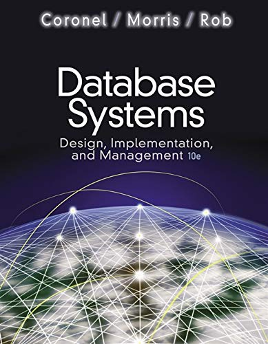 - Database Systems: Design, Implementation, and Management (with Premium WebSite Printed Access Card and Essential Textbook Resources Printed Access Card)