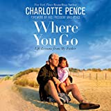 #7: Where You Go: Life Lessons from My Father