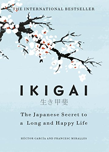 Ikigai : The best book for individuals under 30