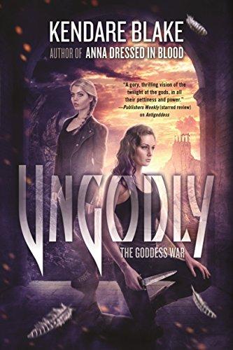 Ungodly: A Novel (The Goddess War Book 3)