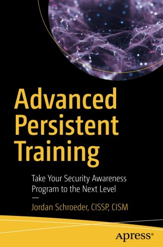 Training Program Level (Advanced Persistent Training: Take Your Security Awareness Program to the Next Level)