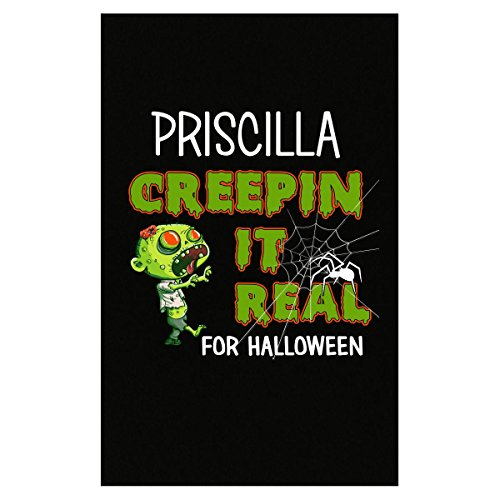 Priscilla Creepin It Real Funny Halloween Costume Gift - Poster