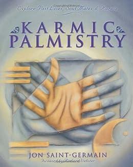 Karmic palmistry explore past lives soul mates karma kindle karmic palmistry explore past lives soul mates karma by saint fandeluxe Gallery