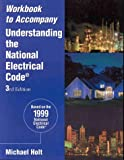 Understanding the National Electrical Code Workbook, Holt, Mike, 0766803511