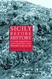 Front cover for the book Sicily Before History: An Archaeological Survey from the Palaeolithic to the Iron Age by Robert Leighton