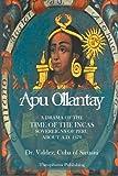 Apu Ollantay, Valdez, 147918277X