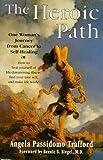 Heroic Path, Angela P. Trafford, 0967474817