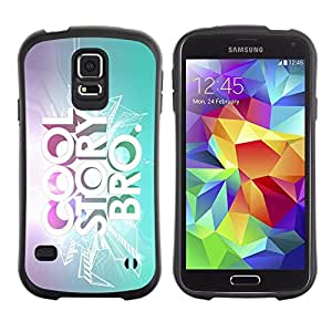 Suave TPU Caso Carcasa de Caucho Funda para Samsung Galaxy S5 SM-G900 / Cool Story Quote Slogan Bling Bright Quote / STRONG