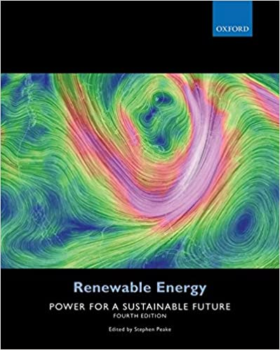 Renewable Energy: Power for a Sustainable Future, 4th Edition