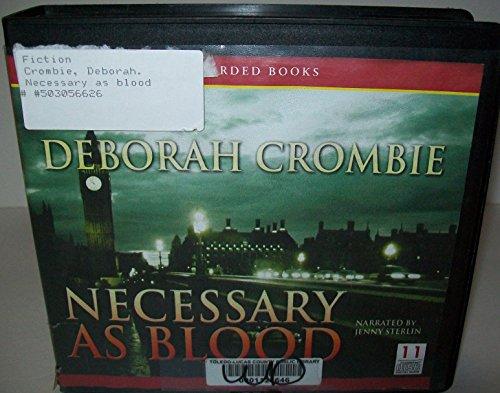 Necessary as Blood, 11 CDs [Complete & Unabridged Audio Work] (The Sound Of Broken Glass By Deborah Crombie)