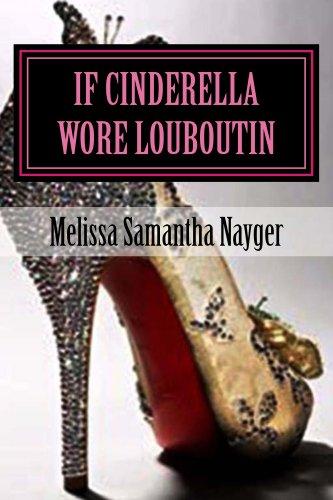 Cinderella wore Louboutin Melissa Olsen ebook product image