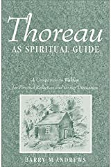 Thoreau as Spiritual Guide : A Companion to Walden for Personal Reflection and Discussion Paperback