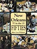 New Orleans in the Fifties, Mary Lou Widmer, 1589802683