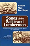 Songs of the Sailor and Lumberman, William M. Doerflinger, 0916638405